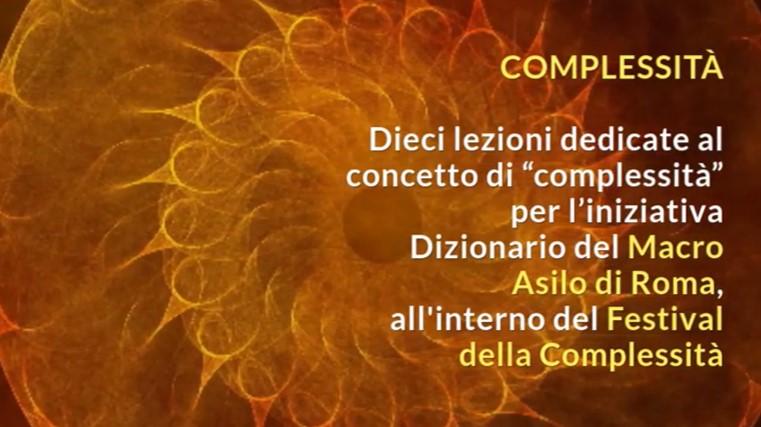 Complessità: 10 lezioni al Museo MACRO di Roma