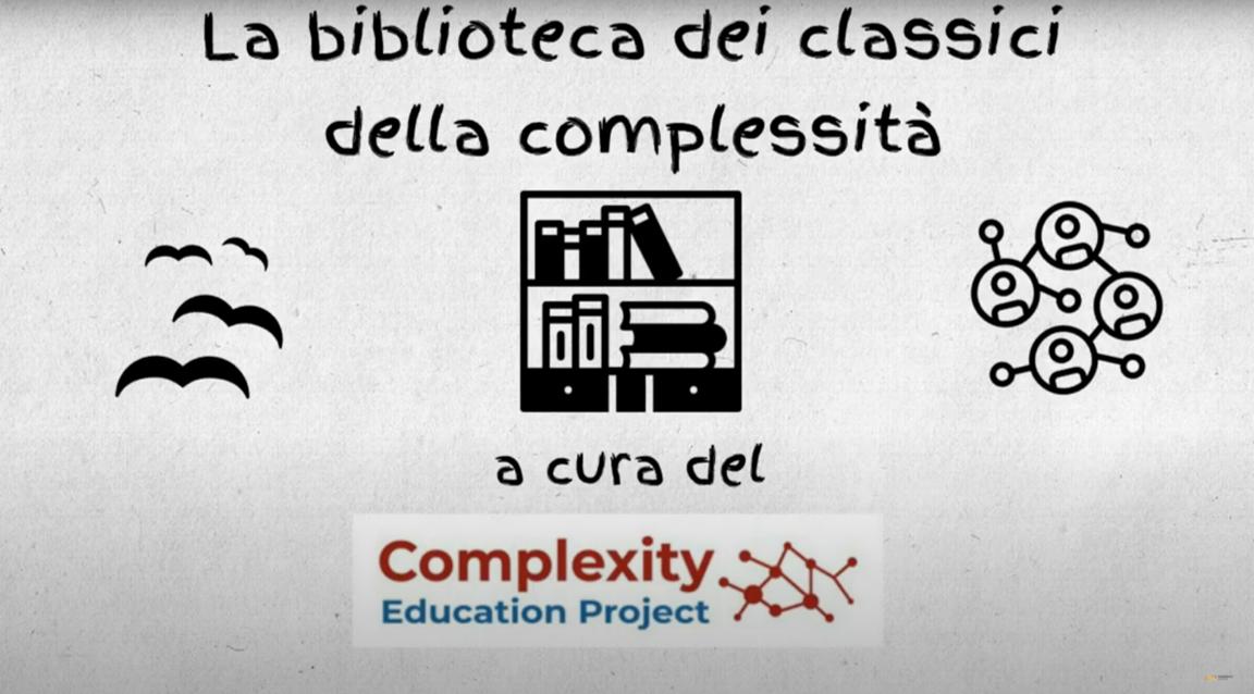 """La biblioteca dei classici della complessità: """"Complessità. Un'introduzione semplice"""""""